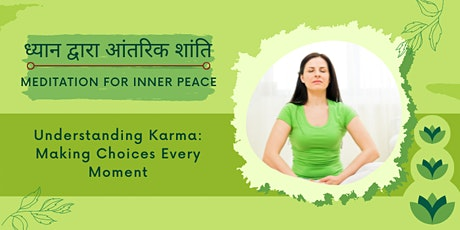 Talk in Hindi: Understanding Karma: Making Choices Every Moment tickets