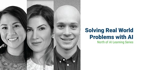Solving Real World Problems with AI - Expert Panel Discussion tickets