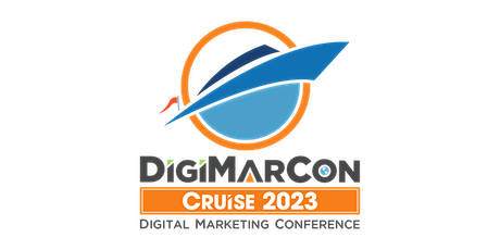 DigiMarCon Cruise 2023 - Digital Marketing Conference At Sea tickets