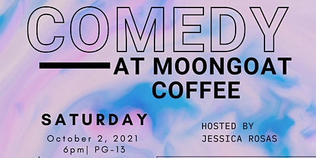 COMEDY SHOW at MoonGoat Coffee in Garden Grove tickets
