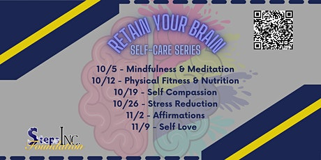 Retain Your Brain - 6 Week Student Self Care Series tickets