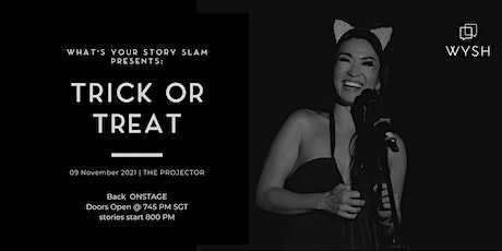 What's Your Story Slam LIVE: Trick or Treat (an IN PERSON event) tickets