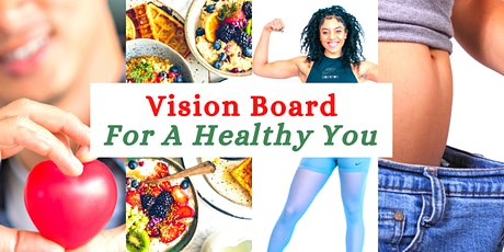 How To Create A Vision Board For A Healthy You (SA) tickets