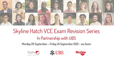 Skyline Hatch 2021 VCE Exam Revision Series in Partnership with UBS tickets
