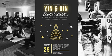 Yin and Gin Fundraiser for Vulnerable Young People tickets