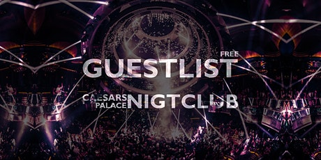 NIGHTCLUB Party at Caesars Palace, Las Vegas - [FREE GUESTLIST] tickets