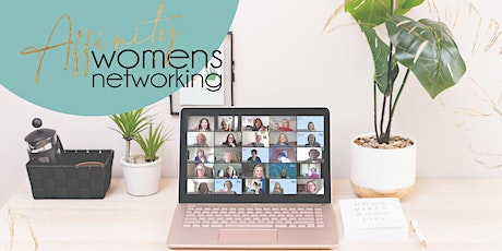 Affinity Women's Networking for Empathetic Business Owners tickets