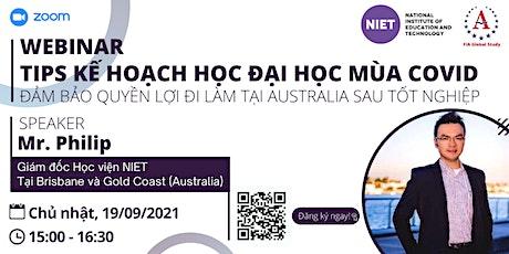 Webinar: Tips Kế Hoạch Học Đại Học Mùa Covid Tại Australia tickets