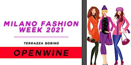 Milano Fashion Week 2021 -  OpenWine Terrazza Bobino biglietti