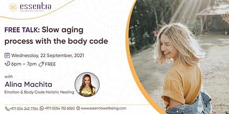 Free Talk: Slow aging process with the body code with Alina Machita tickets
