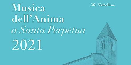 """Musica dell'anima a Santa Perpetua - Concerto """"Spiritus Spiritus"""" - replica biglietti"""