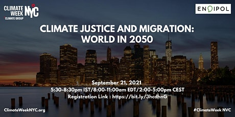 New York Climate Week Event: Climate Justice and Migration-World in 2050 tickets