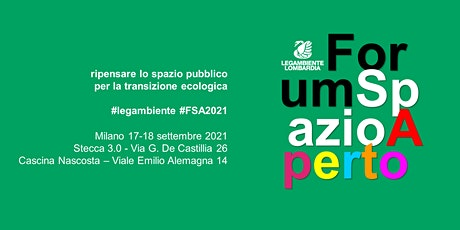 Forum Spazio Aperto - Stecca 3.0  MATTINA Sabato 18 settembre biglietti