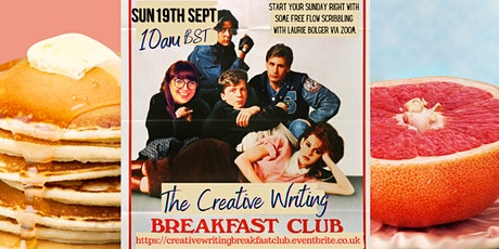The Creative Writing Breakfast Club Sunday 19th `September 2021 tickets