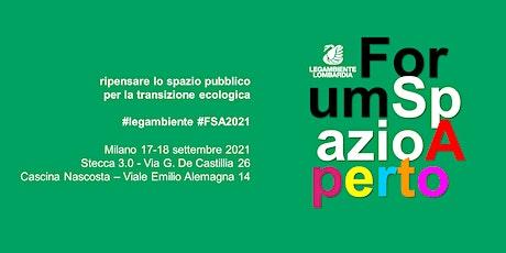 Forum Spazio Aperto - Stecca 3.0 POMERIGGIO sabato 18 settembre biglietti
