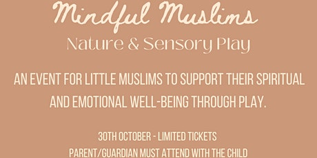 Mindful Muslims Sensory Play tickets