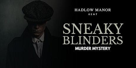 Murder Mystery | Sneaky Blinders tickets