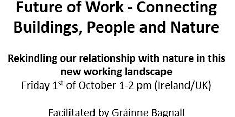 Future of Work - Connecting Buildings, People and Nature tickets