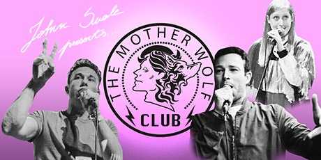The Mother Wolf Club Ft. Christian Foley+Tom Gill+Sophie Cameron+MORE! tickets