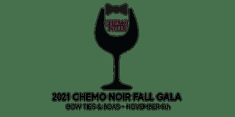 2021 Chemo Noir Fall Gala tickets
