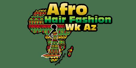 Afro Hair and Fashion week Arizona tickets