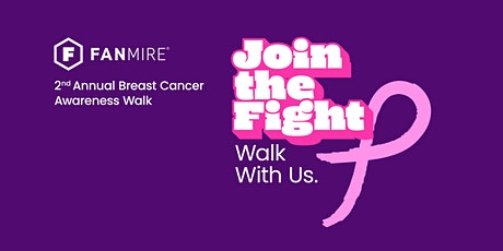 Fanmire's 2nd Annual Walk for Breast Cancer tickets