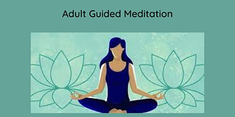 Guided Meditation - Adult tickets