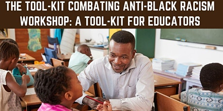 Educators Combating Anti-Black Racism Workshop tickets