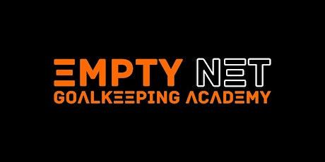EMPTY NET GOALKEEPING ACADEMY - OCTOBER WEEK CAMP tickets