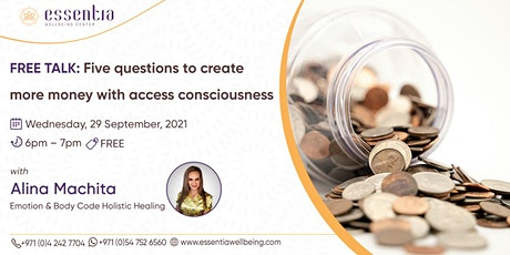 Five questions to create money with access consciousness with Alina Machita tickets