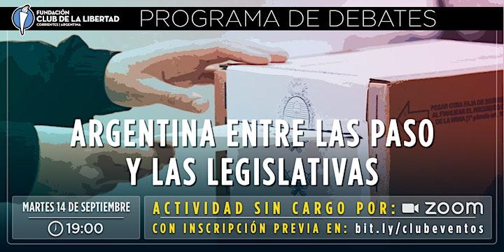 Imagen de CLUB DE LA LIBERTAD - DEBATE - ARGENTINA ENTRE LAS PASO Y LAS LEGISLATIVAS