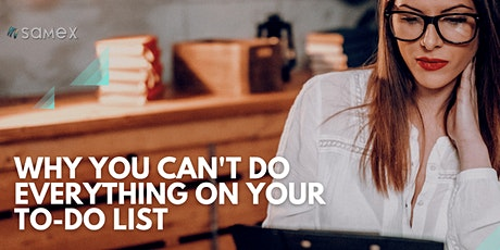 Why You Can't Do Everything On Your To-Do List tickets