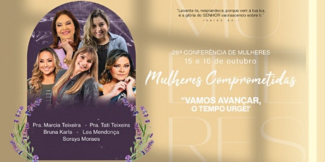 26ª Conferência de Mulheres Comprometidas - Vamos avançar, o tempo urge! ingressos