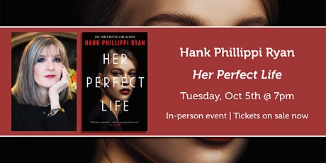 "Hank Phillippi Ryan presents ""Her Perfect Life"" tickets"