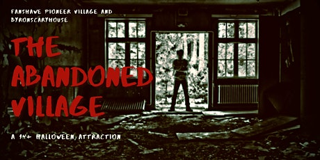 The Abandoned Village; Friday October 29, 2021 tickets