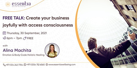 Create your business joyfully with access consciousness with Alina Machita tickets