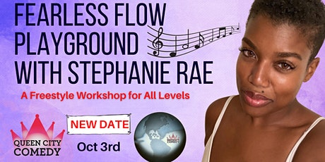 Fearless Flow Playground with Stephanie Rae: A Freestyle Workshop tickets