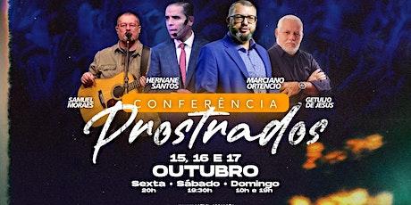 Conferência Prostrados  15,16 e 17/10 ingressos