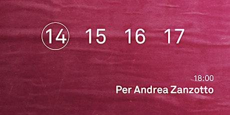 Per Andrea Zanzotto biglietti