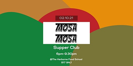 Mosa Mosa Supper Club tickets