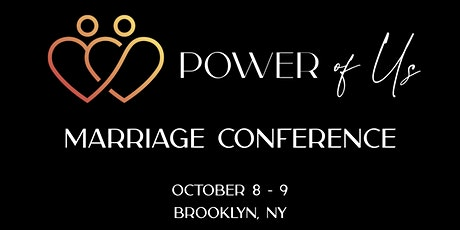 Power Of Us Marriage Conference tickets
