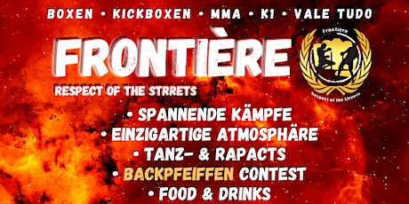 Frontière - Respect of the Streets - Offizielles Event Tickets