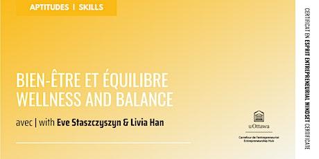 CEE : Bien-être et équilibre | EMC: Wellness & Balance billets