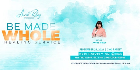 Be Made Whole Healing Service tickets