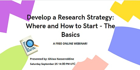 Develop a Research Strategy: Where and How to Start - The Basics tickets