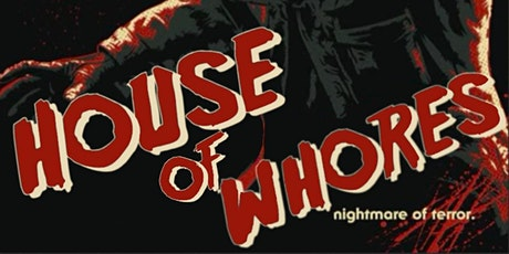 House Of Whores III tickets
