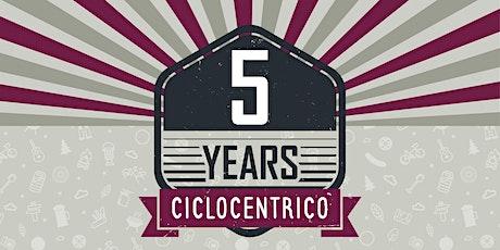 5° Anniversary Ciclocentrico biglietti