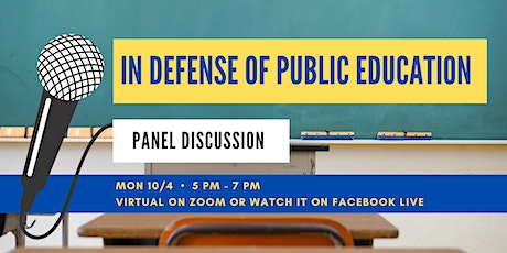 In Defense of Public Education Panel Discussion tickets