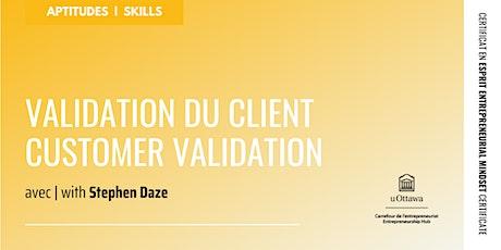 CEE: Validation du client | EMC: Customer Validation tickets