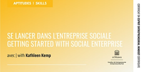 CEE : Se lancer dans l'entreprise sociale | EMC: Getting into Social ENT billets